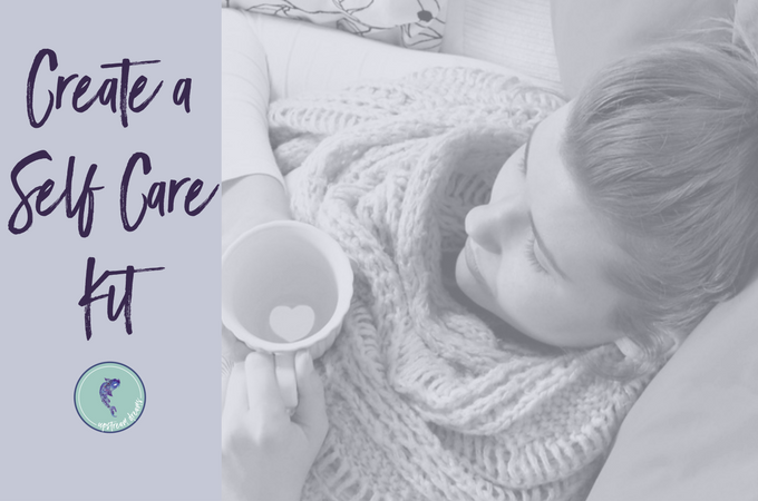Create a Self Care Kit